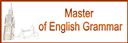 Master of English Grammar